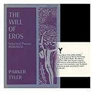Will of Eros, The: Selected Poems 1930-1970Tyler, Parker - Product Image