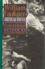 William Faulkner, American Writer: A Biographyby: R., Frederick (Frederick Robert) Karl - Product Image