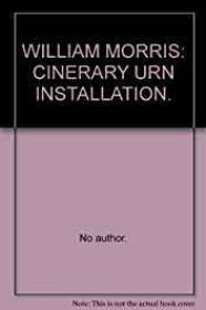 William Morris: Cinerary Urn InstallationMorris, William - Product Image