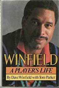 Winfield - A Player's Lifeby: Winfield, David and Tom Parker - Product Image