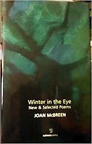 Winter in the Eye: New and Selected Poems (SIGNED COPY)McBreen, Joan - Product Image