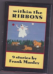 Within the Ribbons: 9 Storiesby: Manley, Frank - Product Image
