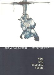 Without End: New and Selected Poemsby: Zagajewski, Adam - Product Image