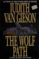 Wolf Path, The: A Neil Hamel Mysteryby: Gieson, Judith Van - Product Image