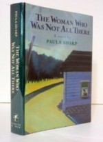 Woman Who Was Not All There, The : A Novelby: Sharp, Paula - Product Image