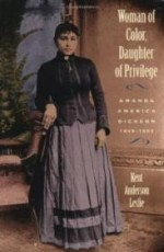Woman of Color, Daughter of Privilege: Amanda America Dickson, 1849-1893 (Brown Thrasher Books)by: Leslie, Kent Anderson - Product Image