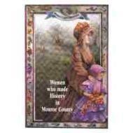 Women Who Made History in Monroe Countyby: Postupack, Mary Frances - Product Image