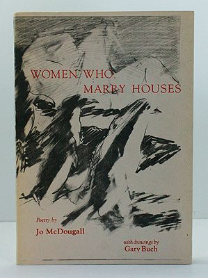 Women Who Marry Houses (SIGNED COPY)McDougall, Jo, Illust. by: Gary  Buch - Product Image