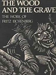 Wood and the Graver, The: The Work of Fritz EichenbergEichenberg, Fritz - Product Image