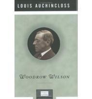 Woodrow WilsonAuchincloss, Louis - Product Image