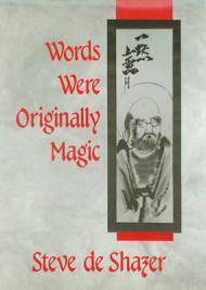Words Were Originally Magicby: Shazer, Steve de - Product Image