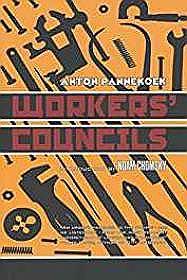 Workers' CouncilsPannekoek, Anton - Product Image