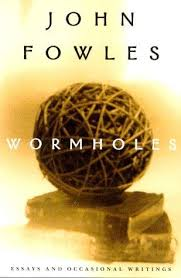Wormholes - Essays and Occasional WritingsFowles, John - Product Image