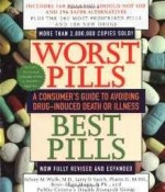 Worst Pills, Best Pills: A Consumer's Guide to Preventing Drug-Induced Deathby: Wolfe, Sid M. - Product Image