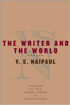 Writer and the World: Essays, The Naipaul, V.S. - Product Image