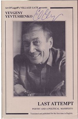 Yevgeny Yevtushenko - Last Attempt - Poetry and a Political Manifesto Yevtushenko, Yevgeny - Product Image