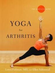 Yoga for Arthritis: The Complete Guideby: Fishman, Loren - Product Image