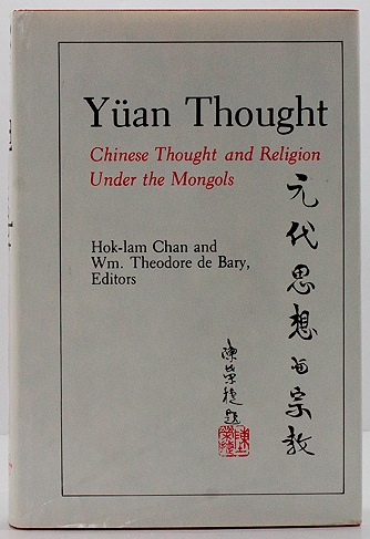 Yuan Thought: Chinese Thought and Religion Under the MongolsChan, Hok-lam/William Theodore de Bary - Product Image