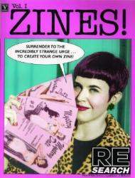 ZINES! Volume One: Incendiary Interviews with Independent Publishersby: Vale, V. - Product Image