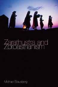 Zarathustra and ZoroastrianismStausberg, Michael - Product Image