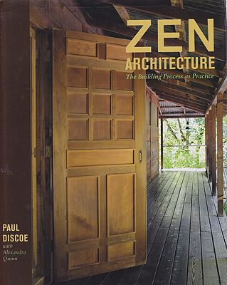 Zen Architecture - The Building Process as PictureDiscoe, Paul  - Product Image
