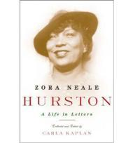 Zora Neale Hurston: A Life in Lettersby: Ph.D., Carla Kaplan - Product Image