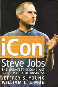 iCon Steve Jobs: The Greatest Second Act in the History of BusinessYoung, Jeffrey S. - Product Image