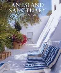 island sanctuary, An: a house in GreeceStefanidis, John - Product Image