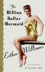 million dollar mermaid, theby: Williams, Esther - Product Image