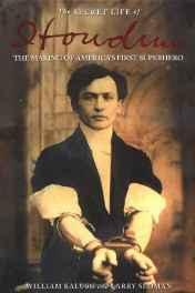 secret life of Houdini, The: the making of America's first superheroKalush, William - Product Image