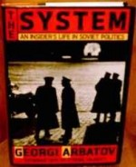 system, The: an insider's life in Soviet politicsby: Arbatov, G. A. - Product Image