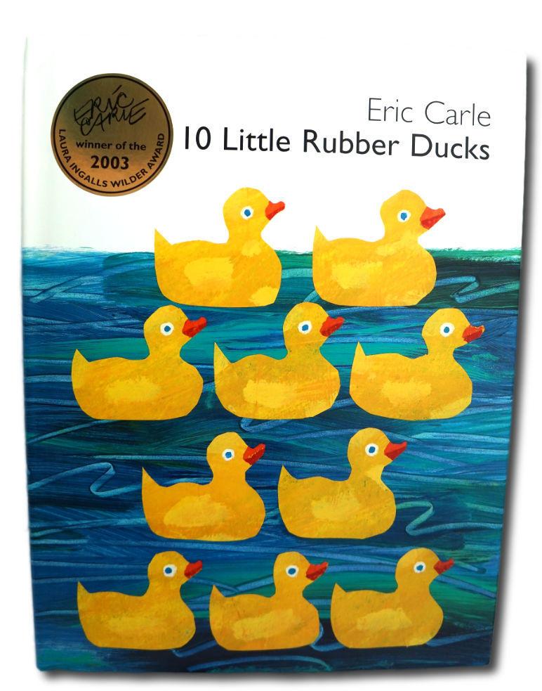 Eric Carle - 10 Rubber Ducks